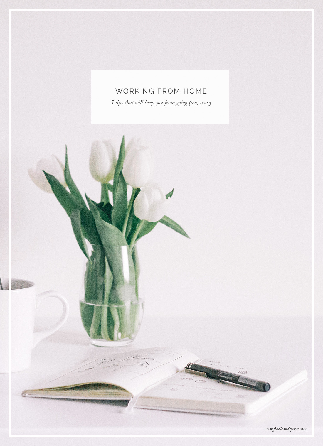 FiddleandSpoon-WorkingFromHome